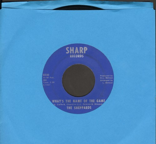 Sheppards - What's The Name Of The Game/Glitter In Your Eyes - EX8/ - 45 rpm Records