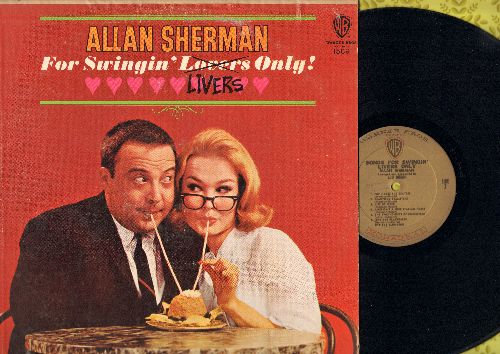 Sherman, Allan - For Swingin' Livers Only!: Another set of hilaruious Novelty Songs including Pop Hates The Beatles and The Twelve Gifts Of Christmas (vinyl MONO LP record) - NM9/EX8 - LP Records
