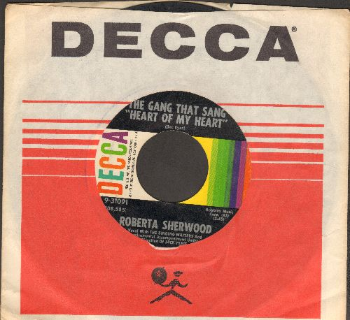 Sherwood, Roberta - The Gang That Sang Heart Of My Heart/Ace In The Hole (with vintage Decca company sleeve) - EX8/ - 45 rpm Records