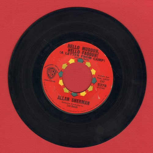 Sherman, Allan - Hello Mudduh, Hello Fadduh! (A Letter From Camp)/(Rag Mop) Rat Fink  - VG7/ - 45 rpm Records