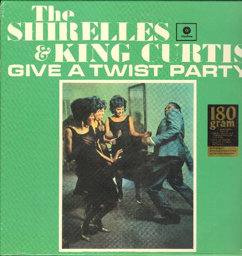 Shirelles & King Curtis - The Shirelles & King Curtis Give A Twist Party: Mama Here Comes The Bride, Welcome Home Baby, Mister Twister, Ooh Poo Pah Doo, Love Is A Swinging Thing (180 gram Virgin Vinyl re-issue, EU Pressing, SEALED, never opened!) - SEALED