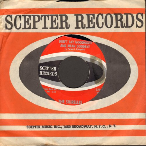 Shirelles - Don't Say Goodnight And Mean Goodbye/I Didn't Mean To Hurt You (with Scepter company sleeve) - NM9/ - 45 rpm Records