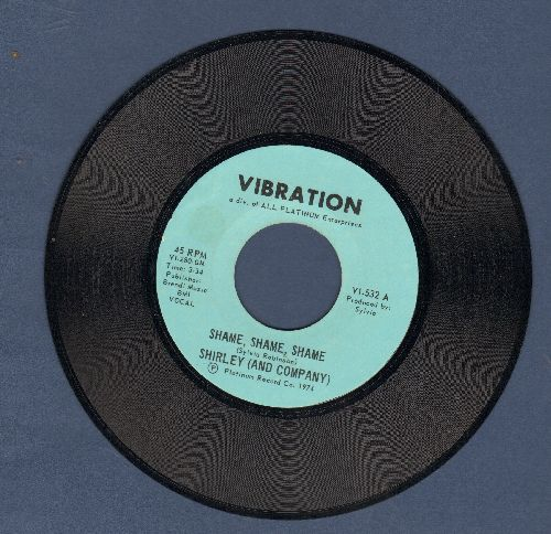 Shirley & Company - Shame, Shame, Shame (Shame On You, If You Can't Dance Too)  - VG7/ - 45 rpm Records