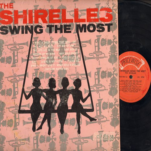Shirelles - The Shirelles Swing The Most: What A Sweet Thing That Was, Foolish Little Girl, What Does A Girl Do, Oh No Not My Baby (vinyl MONO LP record, on Scepter's subsidiary label PRICEWISE) - VG7/VG7 - LP Records