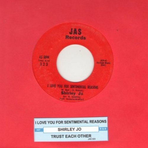 Shirley Jo - I Love You For Sentimental Reasons (FANTASTIC Female Jazz Version of Nat King Cole Classic!)/Trust Each Other (with juke box label) - M10/ - 45 rpm Records