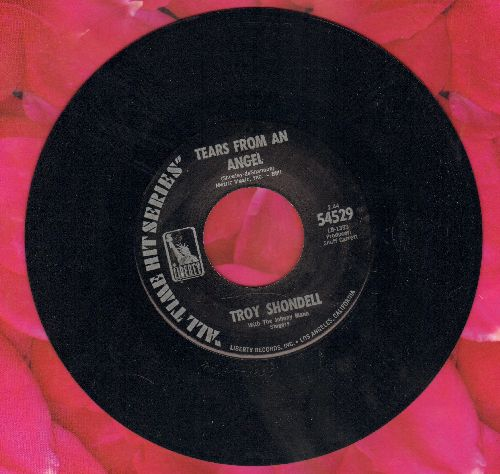 Shondell, Troy - Tears From An Angel/This Time (double-hit re-issue) - NM9/ - 45 rpm Records