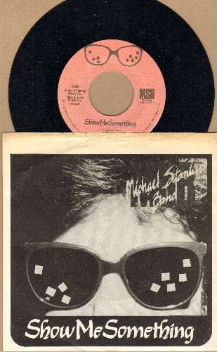Stanley, Michael Band - Show Me Something/Somebody Else's Woman (with picture sleeve) - NM9/EX8 - 45 rpm Records