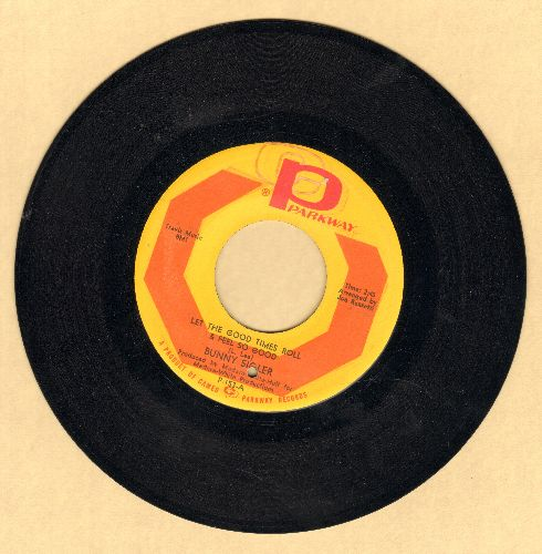 Sigler, Bunny - Let The Good Times Roll & Feel So Good/There's No Love Left (In This Old Heart Of Mine)(bb) - NM9/ - 45 rpm Records