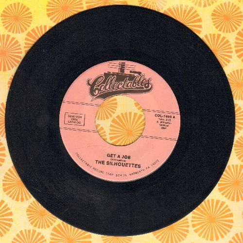 Silhouettes - Get A Job/I Am Lonely  - EX8/ - 45 rpm Records