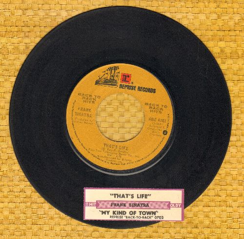 Sinatra, Frank - That's Life/My Kind Of Town (double-hit re-issue with juke box label) - VG7/ - 45 rpm Records