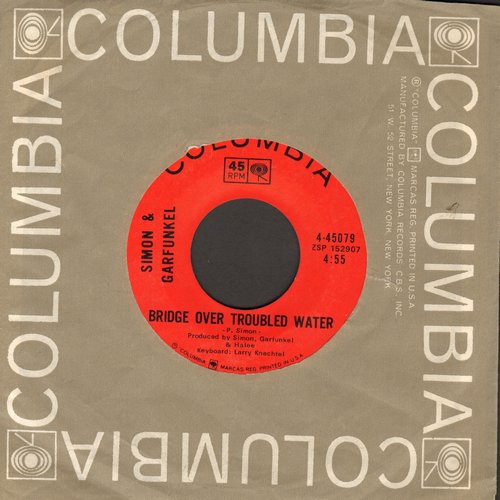 Simon & Garfunkel - Bridge Over Troubled Water (1966 GRAMMY WINNER BEST SONG)/Keep The Customer Satisfied  - EX8/ - 45 rpm Records