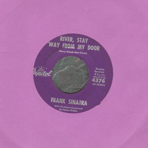 Sinatra, Frank - River, Stay 'Way From My Door/It's Over, It's Over, It's Over - NM9/ - 45 rpm Records