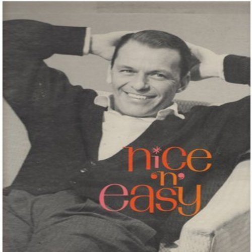 Sinatra, Frank - Nice 'N' Easy: How Deep Is The Ocean, Embraceable You, Dream, That Old Feeling, Fools Rush In (vinyl MONO LP record) - NM9/VG7 - LP Records