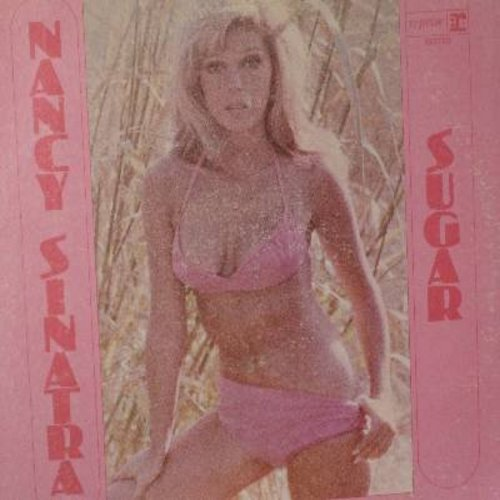 Sinatra, Nancy - Sugar: Sweet Georgia Brown, My Buddy, Coastin', Hard Headed Hannah, Let's Fall In Love, Sugar Town (vinyl MONO LP record) - NM9/EX8 - LP Records