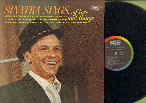 Sinatra, Frank - Sinatra Sings…Of Love And Things: Chicago, I Love Paris, The Nearness Of You, They Came To Cordura (vinyl MONO LP record) - EX8/VG7 - LP Records