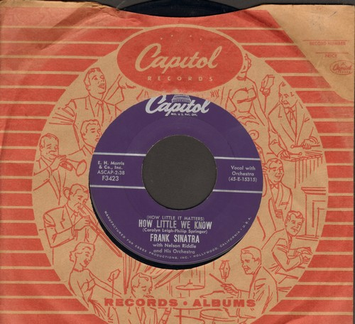 Sinatra, Frank - How Little We Know/Five Hundred Guys (with vintage Capitol company sleeve) - EX8/ - 45 rpm Records