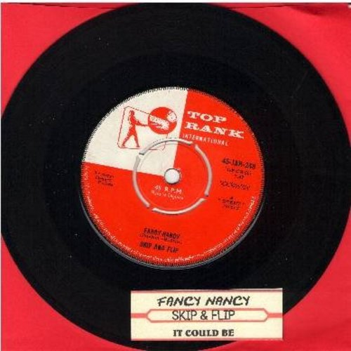 Skip & Flip - Fancy Nancy/It Could Be (British Pressing with juke box label, removable spindle adapter) - EX8/ - 45 rpm Records