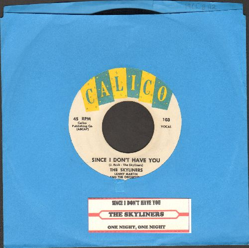 Skyliners - Since I Don't Have You/One Night, One Night (MINT CONDITION yellow/blue/white label first issue with juke box label) - M10/ - 45 rpm Records