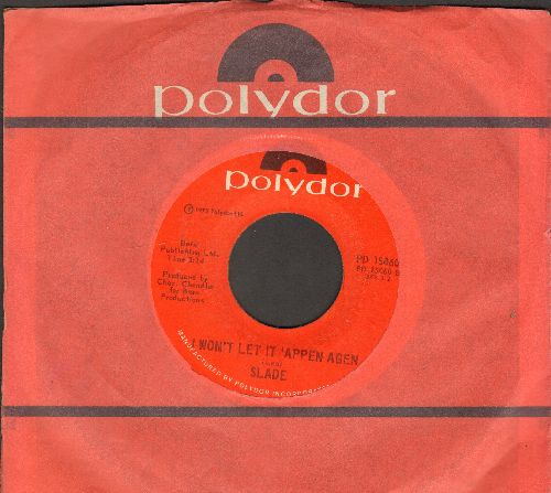 Slade - I Won't Let It 'Appen Agen/Guduy T' Jane (with Polydor company sleeve) - NM9/ - 45 rpm Records