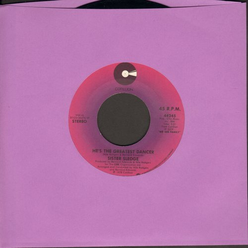 Sister Sledge - He's The Greatest Dancer/Somebody Loves Me (DISCO CLASSIC!) - VG6/ - 45 rpm Records