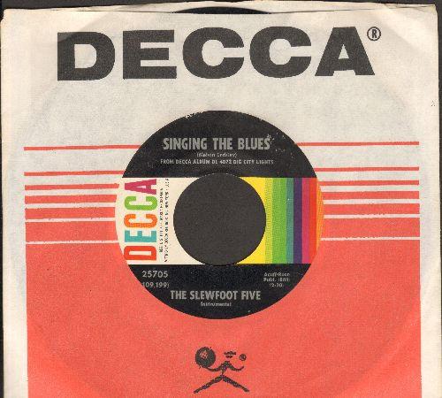 Slewfoot Five - Singing The Blues/River Stay 'Way From My Door (with vintage Decca company sleeve) - NM9/ - 45 rpm Records