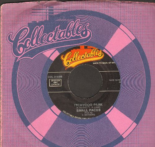 Small Faces - Itchycoo Park/I Want Candy (by Strange Loves on flip-side) (re-issue with Collectables company sleeve) - NM9/ - 45 rpm Records