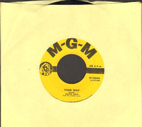 Smith, Arthur & His Cracker Jacks - Your Way/Yes Sir, That's My Baby! (Instrumental) - EX8/ - 45 rpm Records