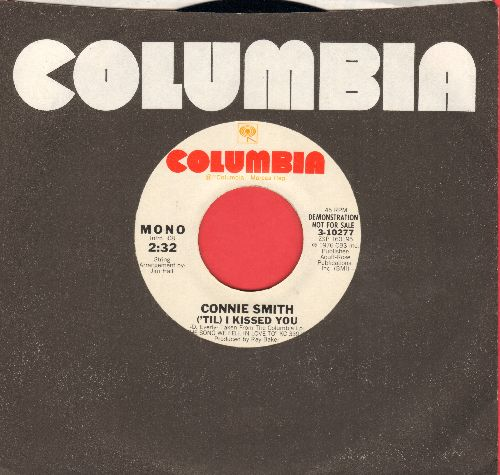 Smith, Connie - ('Til) I Kissed You (DJ advance pressing with MONO and STEREO pressing with Columbia company sleeve)(minor wol) - NM9/ - 45 rpm Records
