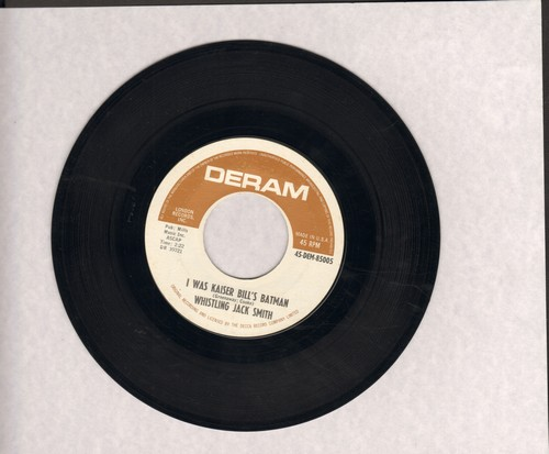 Smith, Whistling Jack - I Was Kaiser Bill's Batman (from film -The Bridge On The River Kwai-)/The British Grin And Bear It (wol) - EX8/ - 45 rpm Records