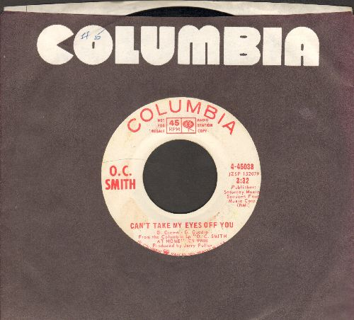 Smith, O. C. - Can't Take My Eyes Off You/Me And You (DJ advance pressing, sol) - EX8/ - 45 rpm Records