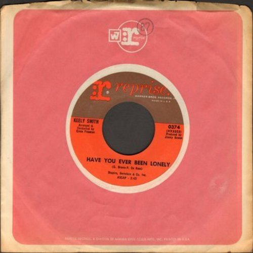 Smith, Keely - Have You Ever Been Lonely/Somethin' Wonderful Happened (with Reprise company sleeve) - NM9/ - 45 rpm Records