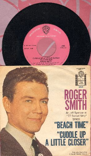 Smith, Roger - Beach Time/Cuddle Up A Little Closer (with picture sleeve) - NM9/VG7 - 45 rpm Records