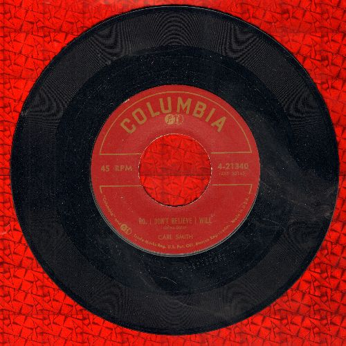 Smith, Carl - No, I Don't Believe I Will/Kisses Don't Lie - NM9/ - 45 rpm Records