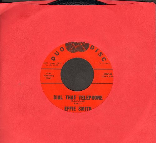 Smith, Effie - Dial That Telephone (Parts 1 + 2) - EX8/ - 45 rpm Records