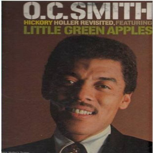 Smith, O. C. - Hickory Holler Revisited: Little Green Apples, Honey (I Miss You), By The Time I Get To Phoenix, Sitting On The Dock Of The Bay (vinyl STEREO LP record) - NM9/VG7 - LP Records
