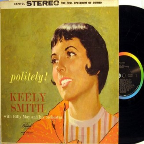 Smith, Keely - Politely: Sweet And Lovely, Cocktails For Two, On The Sunny (vinyl STEREO LP record) - NM9/EX8 - LP Records