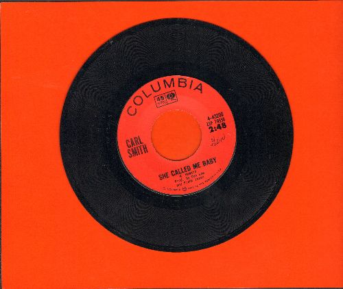 Smith, Carl - She Called Me Baby/My Friends Are Gonna Be Strangers - EX8/ - 45 rpm Records
