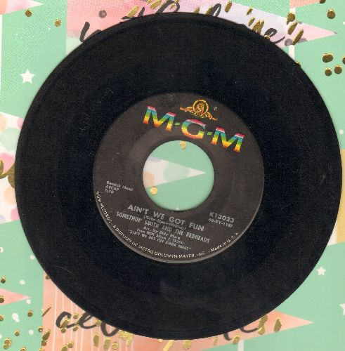 Smith, Somethin' & The Red Heads - Ain't We Got Fun/We'll Meet Again - EX8/ - 45 rpm Records