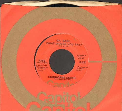 Smith, Hurricane - Oh, Babe, What Would You Say?/Getting To Know You (with Capitol compan y sleeve) - M10/ - 45 rpm Records