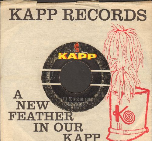 Searchers - I'll Be Missing You/When You Walk Into The Room (with vintage Kapp company sleeve) - VG7/ - 45 rpm Records