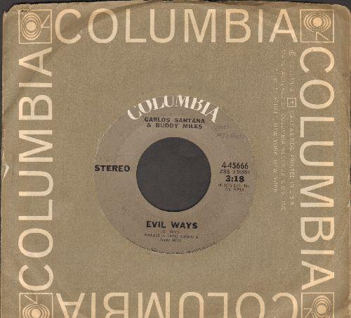 Santana, Carlos & Buddy Miles - Evil Ways/Them Changes - EX8/ - 45 rpm Records