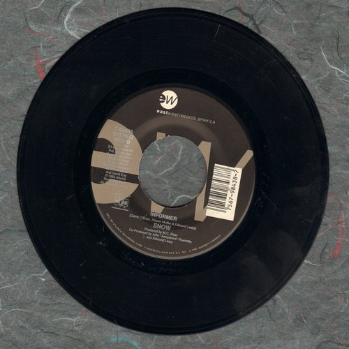 Snow - Informer (5 Weeks at #1 of US Charts, created a sensation due to unique White Jamaican Rap Style!)/Girl I've Been Hurt - EX8/ - 45 rpm Records