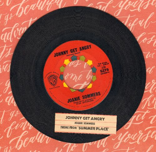 Sommers, Joanie - Johnny Get Angry/Theme From A Summer Place (with juke box label) - EX8/ - 45 rpm Records