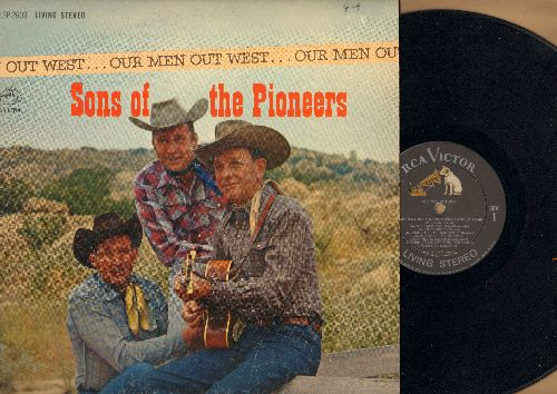 Sons Of The Pioneers - Our Men Out West: High Noon, Sierra Nevada, The Singing Hills, South Of The Border, Dusty Skies (vinyl STEREO LP record) - EX8/VG7 - LP Records