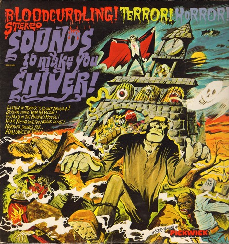 Sounds To Make You Shiver! - Sounds To Make You Shiver! - Bloodcurdling! Terror! Horror! (vinyl STEREO LP record, GREAT for Halloween Parties!) - NM9/EX8 - LP Records