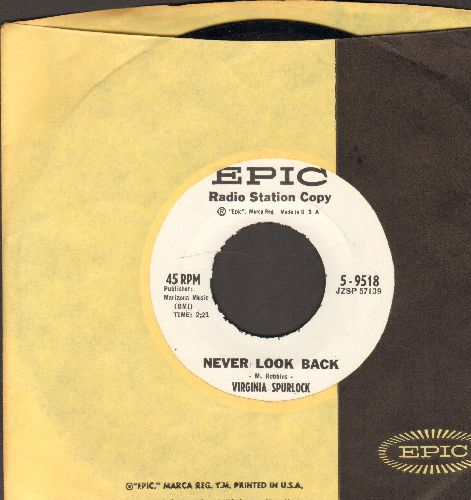 Spurlock, Virginia - Never Look Back/My Own Claim (DJ advance pressing with vintage Epic company sleeve) - NM9/ - 45 rpm Records