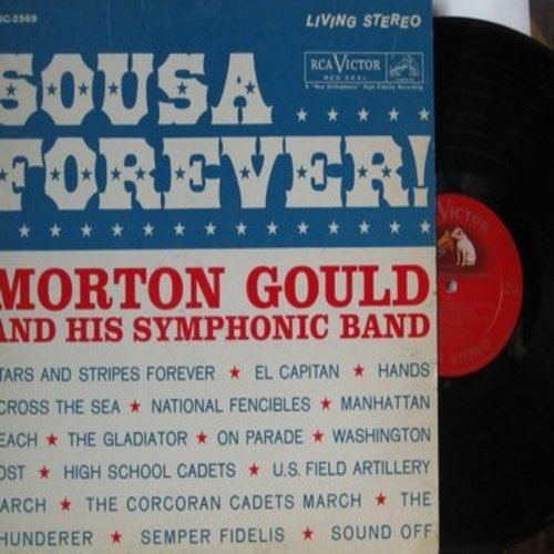Gould, Morton & His Synphonic Band - Sousa Forever!: Stars And Stripes Forever, El Capitan, High School Cadets, On Parade, The Gladiator (vinyl STEREO LP record, RARE red seal, faded dof label) - NM9/VG7 - LP Records