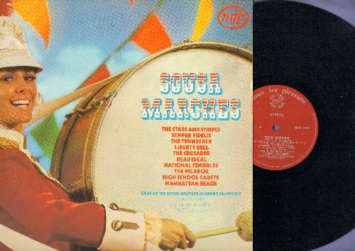 Band Of The Royal Military Academy, Sandhurst - Sousa Marches: Stars And Stripes, Semper Fidelis, High School Cadets, Liberty Bell, The Crusader (vinyl STEREO LP record, 1971 British Pressing) - NM9/EX8 - LP Records