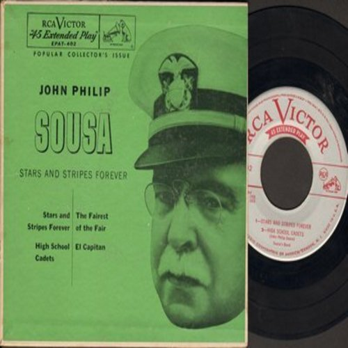 Sousa, John Philip - Stars And Stripes Forever/High School Cadets/El Capitan/The Fairest Of The Fair (vinyl EP record featuring vintage 1925/1926 recordings, with picture cover) - EX8/EX8 - 45 rpm Records