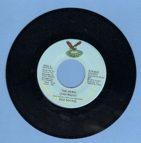 Sovine, Red - The Hero (Spoken Words Tribute to John Wayne)/Flesh And Blood - NM9/ - 45 rpm Records